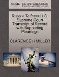 Russ v. Telfener U.S. Supreme Court Transcript of Record with Supporting Pleadings