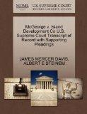McGeorge v. Island Development Co U.S. Supreme Court Transcript of Record with Supporting Pl...