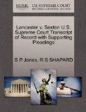 Lancaster v. Sexton U.S. Supreme Court Transcript of Record with Supporting Pleadings