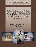 Oxford & Coast Line R Co v. Union Bank of Richmond, Va U.S. Supreme Court Transcript of Reco...