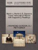 Martin v. Martin U.S. Supreme Court Transcript of Record with Supporting Pleadings