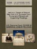Jaehne v. People of State of New York U.S. Supreme Court Transcript of Record with Supportin...