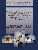 Midland Nat Bank of Minneapolis v. Dakota Life Ins Co U.S. Supreme Court Transcript of Recor...