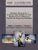 Fairbanks, Morse & Co. v. American Valve & Meter Co. U.S. Supreme Court Transcript of Record...