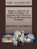 Rogers v. National City Bank of Chicago U.S. Supreme Court Transcript of Record with Support...