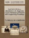 Gulf & S I R Co v. Hendricks U.S. Supreme Court Transcript of Record with Supporting Pleadings