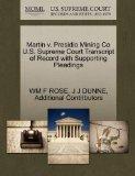 Martin v. Presidio Mining Co U.S. Supreme Court Transcript of Record with Supporting Pleadings