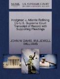 Hodgman v. Atlantic Refining Co U.S. Supreme Court Transcript of Record with Supporting Plea...