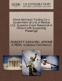 Oliver American Trading Co v. Government of U S of Mexico U.S. Supreme Court Transcript of R...