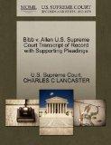 Bibb v. Allen U.S. Supreme Court Transcript of Record with Supporting Pleadings