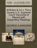 M Bolles & Co v. Perry County U.S. Supreme Court Transcript of Record with Supporting Pleadings