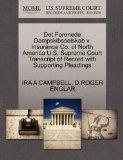 Det Forenede Dampskibsselskab v. Insurance Co. of North America U.S. Supreme Court Transcrip...