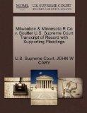 Milwaukee & Minnesota R Co v. Soutter U.S. Supreme Court Transcript of Record with Supportin...