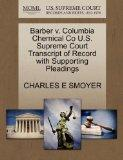 Barber v. Columbia Chemical Co U.S. Supreme Court Transcript of Record with Supporting Plead...