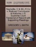 Nashville, C & St L R Co v. Railroad Commission of Alabama U.S. Supreme Court Transcript of ...