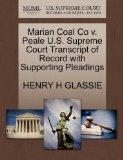 Marian Coal Co v. Peale U.S. Supreme Court Transcript of Record with Supporting Pleadings