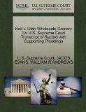 Neil v. Utah Wholesale Grocery Co U.S. Supreme Court Transcript of Record with Supporting Pl...