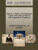 Owens v. Harris U.S. Supreme Court Transcript of Record with Supporting Pleadings