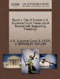 Stuart v. City of Easton U.S. Supreme Court Transcript of Record with Supporting Pleadings