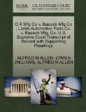 O K Mfg Co v. Bassick Mfg Co ; Larkin Automotive Parts Co. v. Bassick Mfg. Co. U.S. Supreme ...