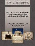 Burns v. Lucas U.S. Supreme Court Transcript of Record with Supporting Pleadings