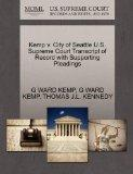 Kemp v. City of Seattle U.S. Supreme Court Transcript of Record with Supporting Pleadings