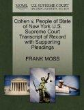 Cohen v. People of State of New York U.S. Supreme Court Transcript of Record with Supporting...