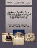 Louisiana Ry & Nav Co v. Williams U.S. Supreme Court Transcript of Record with Supporting Pl...