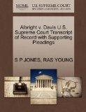 Albright v. Davis U.S. Supreme Court Transcript of Record with Supporting Pleadings