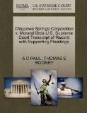 Chippewa Springs Corporation v. Morand Bros U.S. Supreme Court Transcript of Record with Sup...