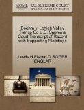 Boehm v. Lehigh Valley Transp Co U.S. Supreme Court Transcript of Record with Supporting Ple...