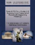 Texas & P R Co v. Guidry U.S. Supreme Court Transcript of Record with Supporting Pleadings