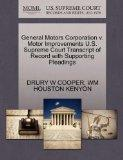 General Motors Corporation v. Motor Improvements U.S. Supreme Court Transcript of Record wit...