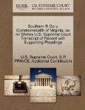 Southern R Co v. Commonwealth of Virginia, ex rel Shirley U.S. Supreme Court Transcript of R...