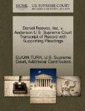 Daniel Reeves, Inc, v. Anderson U.S. Supreme Court Transcript of Record with Supporting Plea...