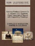 Kosmos Portland Cement Co v. Johnson U.S. Supreme Court Transcript of Record with Supporting...