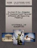 Southern R Co v. Edgerton U.S. Supreme Court Transcript of Record with Supporting Pleadings