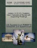James v. U S U.S. Supreme Court Transcript of Record with Supporting Pleadings