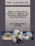 Adams v. Osage Tribe of Indians U.S. Supreme Court Transcript of Record with Supporting Plea...