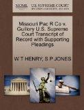 Missouri Pac R Co v. Guillory U.S. Supreme Court Transcript of Record with Supporting Pleadings