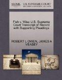 Fish v. Wise U.S. Supreme Court Transcript of Record with Supporting Pleadings