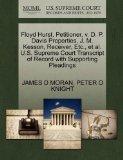 Floyd Hurst, Petitioner, v. D. P. Davis Properties, J. M. Kesson, Receiver, Etc., et al. U.S...