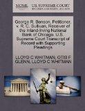 George R. Benson, Petitioner, v. R. C. Sullivan, Receiver of the Inland-Irving National Bank...