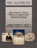 State of Arizona v. State of California U.S. Supreme Court Transcript of Record with Support...