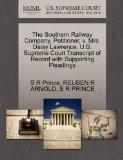 The Southern Railway Company, Petitioner, v. Mrs. Daisy Lawrence. U.S. Supreme Court Transcr...