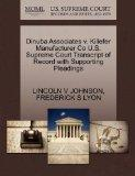 Dinuba Associates v. Killefer Manufacturer Co U.S. Supreme Court Transcript of Record with S...