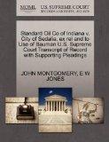Standard Oil Co of Indiana v. City of Sedalia, ex rel and to Use of Bauman U.S. Supreme Cour...