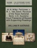 H. H. Miller, Petitioner, v. R. L. Van Zandt, Receiver of the Texas National Bank. U.S. Supr...