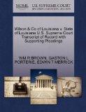 Wilson & Co of Louisiana v. State of Louisiana U.S. Supreme Court Transcript of Record with ...