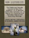 The Fidelity and Casualty Company of New York, Appellant, v. D. N. Morrison Construction Com...